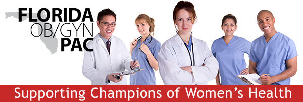 Florida Ob/Gyn PAC: Supporting Champions of Women's Health